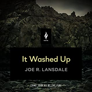 It Washed Up by Ramón de Ocampo, Joe R. Lansdale