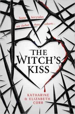 The Witch's Kiss by Katharine Corr, Elizabeth Corr