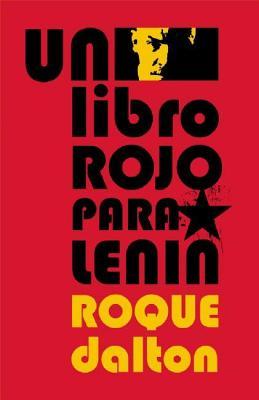 Un Libro Rojo Para Lenin by Roque Dalton
