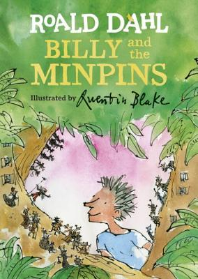 Billy and the Minpins by Roald Dahl, Quentin Blake