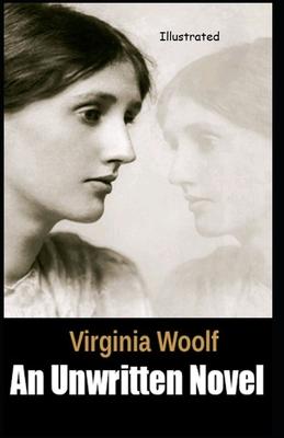 An Unwritten Novel by Virginia Woolf