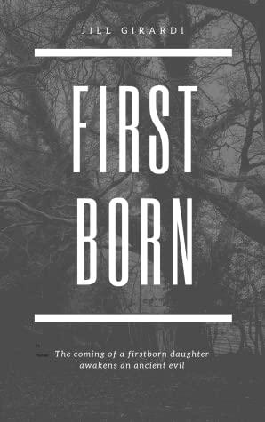 Firstborn: Night of the Penanggal by Jill Girardi