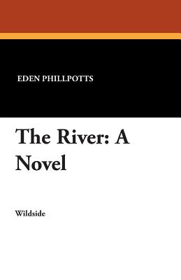 The River by Eden Phillpotts