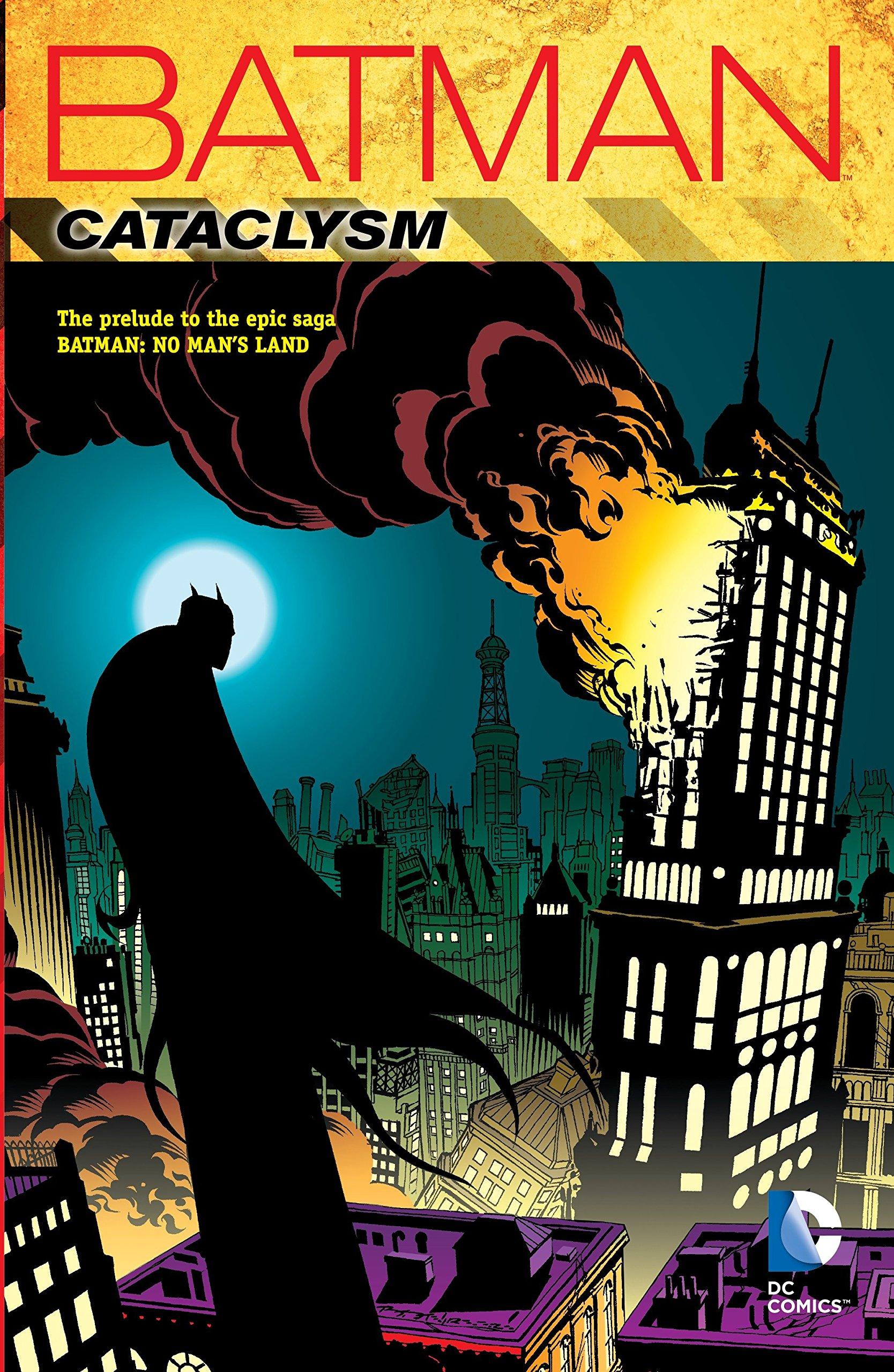 Batman: Cataclysm by Chuck Dixon, Jim Aparo