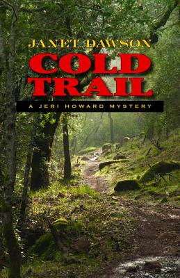 Cold Trail: A Jeri Howard Mystery by Janet Dawson