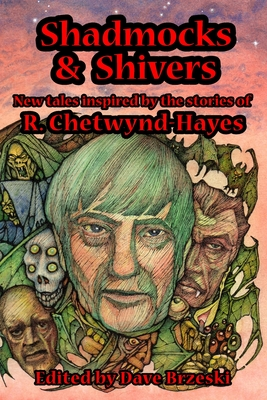 Shadmocks & Shivers: New Tales Inspired by the Stories of R. Chetwynd-Hayes by Stephen Laws, R. Chetwynd-Hayes