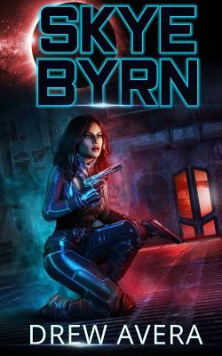 Skye Byrn by Drew Avera