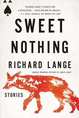 Sweet Nothing: Stories by Richard Lange