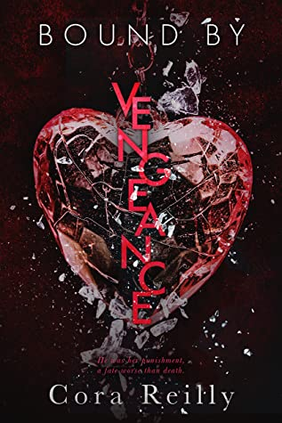 Bound by Vengeance by Cora Reilly