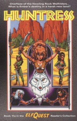 Huntress by Wendy Pini, Joellyn Auklandus, Richard Pini, Steve Blevins, Terry Beatty, Craig Taillefer
