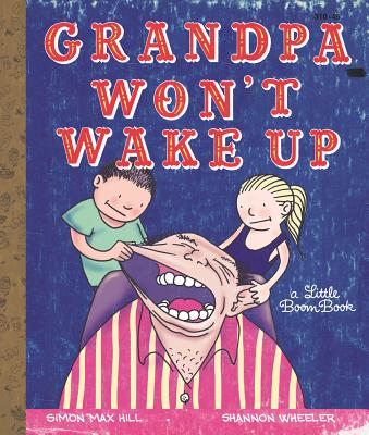 Grandpa Won't Wake Up by Simon Max Hill