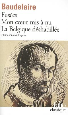 Fusees Mon Coeur MIS by Char Baudelaire, Charles P. Baudelaire