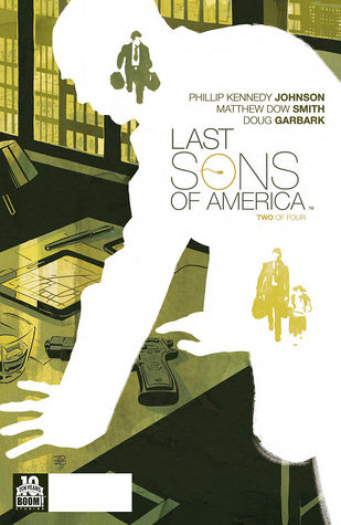 Last Sons of America #2 by Phillip Kennedy Johnson, Matthew Dow Smith
