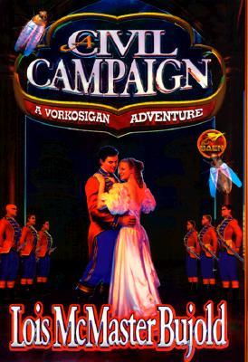 A Civil Campaign by Bujold