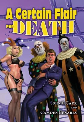 The Crying Clown Celebration: A Certain Flair for Death by Don Hawthorne, John F. Carr