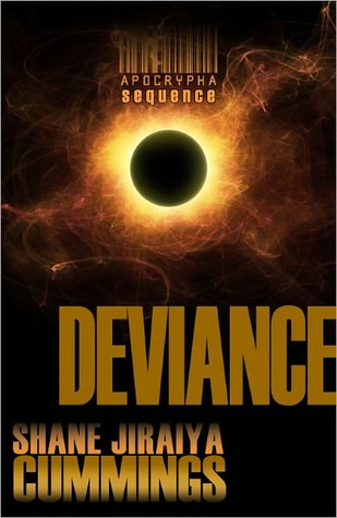 Apocrypha Sequence: Deviance by Shane Jiraiya Cummings