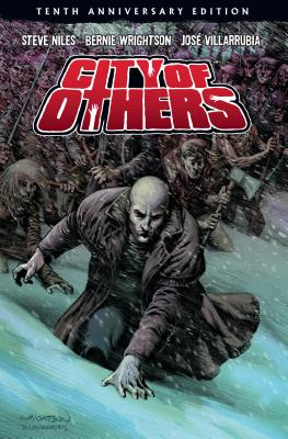 City of Others (10th Anniversary Edition) by Bernie Wrightson, Steve Niles