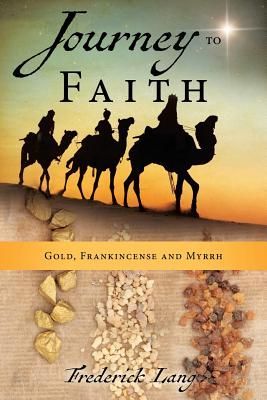 Journey to Faith by Frederick Lang