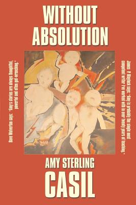 Without Absolution by Amy Sterling Casil