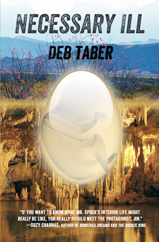 Necessary Ill by Deb Taber