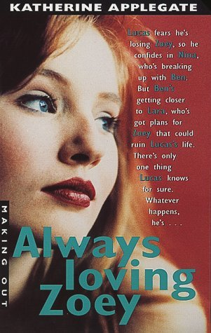 Always Loving Zoey by Katherine Applegate