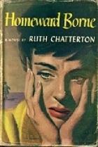 Homeward Borne by Ruth Chatterton