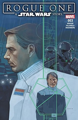 Star Wars: Rogue One Adaptation #3 by Jody Houser, Phil Noto, Paolo Villanelli