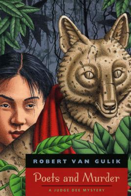 Poets and Murder: A Judge Dee Mystery by Robert Van Gulik