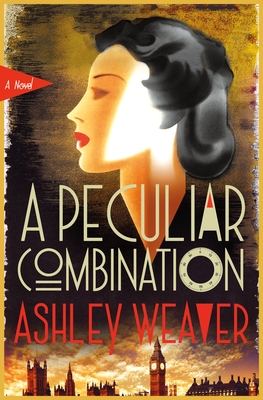 A Peculiar Combination: An Electra McDonnell Novel by Ashley Weaver