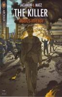 The Killer, Volume 3: Modus Vivendi by Matz, Edward Gauvin, Luc Jacamon