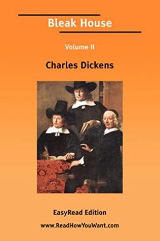 Bleak House, Volume II by Charles Dickens