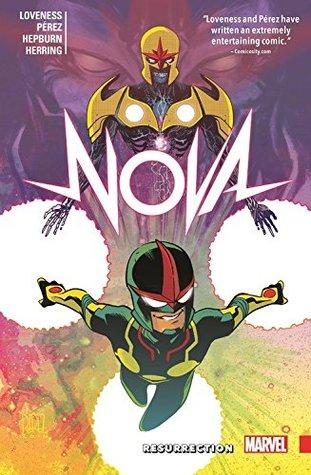 Nova: Resurrection by Ramón Pérez, Jeff Loveness