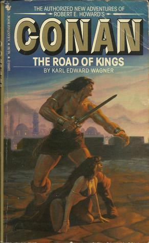 Conan: The Road of Kings by Karl Edward Wagner