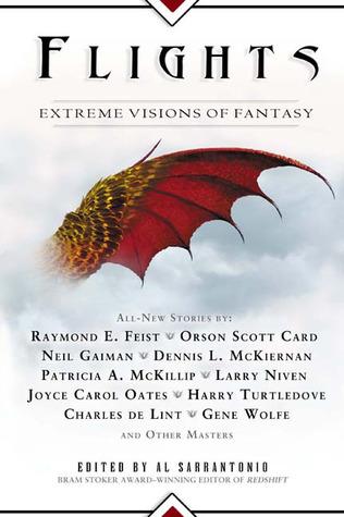 Flights: Extreme Visions of Fantasy by Al Sarrantonio