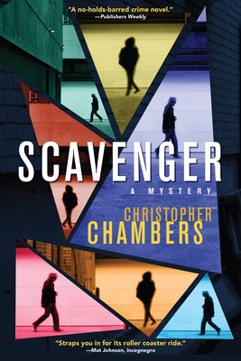 Scavenger: A Mystery by Christopher Chambers