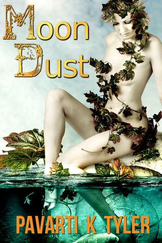 Moon Dust by Pavarti K. Tyler