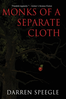 Monks of a Separate Cloth by Darren Speegle