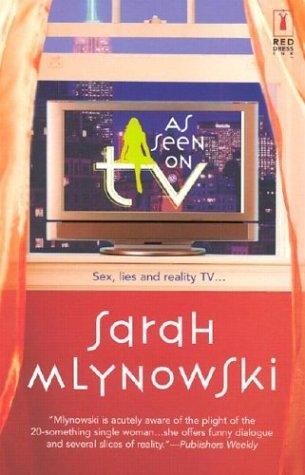 As Seen on TV by Sarah Mlynowski
