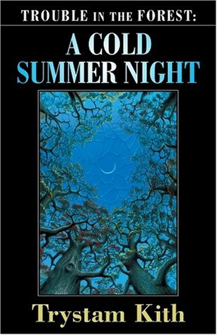 A Cold Summer Night by Chelsea Quinn Yarbro, Trystam Kith