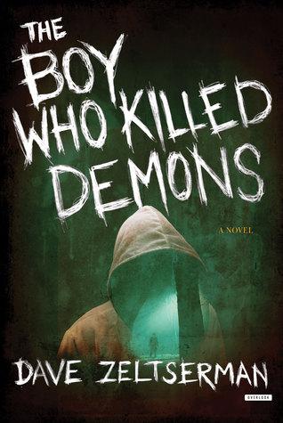 The Boy Who Killed Demons by Dave Zeltserman