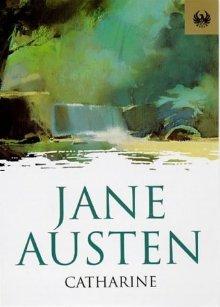 Catharine by Jane Austen