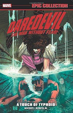 Daredevil Epic Collection Vol. 13: A Touch of Typhoid by Steve Ditko, Mike Baron, Fabian Nicieza, Whilce Portacio, Ron Lim, John Romita Sr., Ann Nocenti