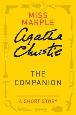 The Companion: A Short Story by Agatha Christie