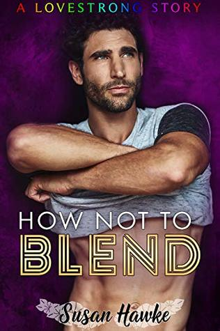 How Not to Blend by Susan Hawke