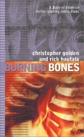 Burning Bones by Christopher Golden, Rick Hautala