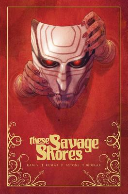 These Savage Shores Tpb Vol. 1 by Ram V