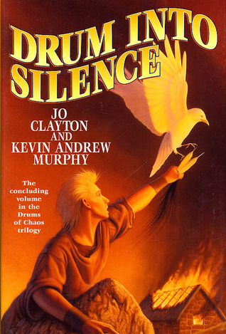 Drum Into Silence by Jo Clayton, Kevin Andrew Murphy