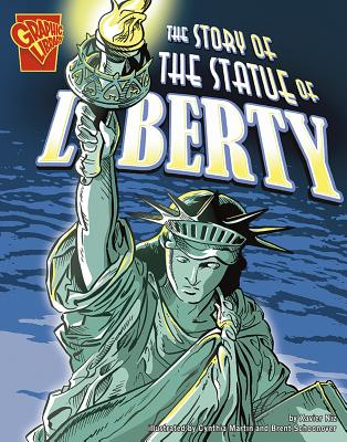 The Story of the Statue of Liberty by Xavier W. Niz