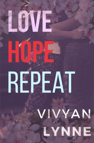 Love Hope Repeat by Vivyan Lynne