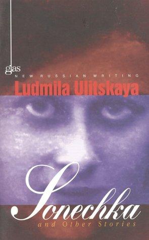 Sonechka and Other Stories by Lyudmila Ulitskaya
